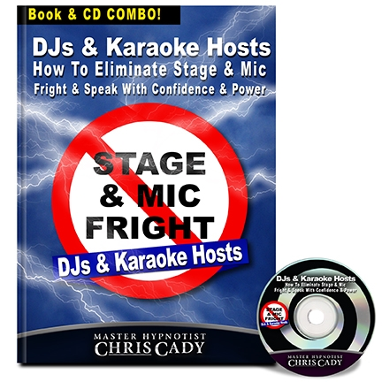 djs karaoke hosts how to eliminate stage fright and mic fright and speak with confidence and power book by chris cady