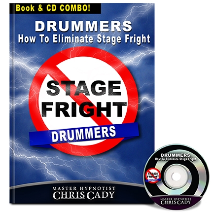 drummers how to eliminate stage fright performance anxiety  cd book cover by chris cady